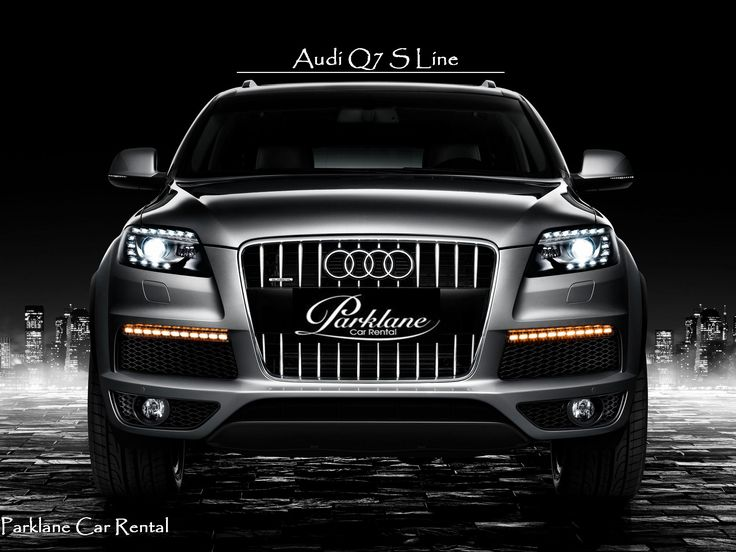 ‪#AudiQ7Sline‬ - The real #SUV From ‪#‎Audi  Rent ‪#AudiQ7Sline from ‪#ParklaneCarRental‬   Visit www.parklanecarrental.com
