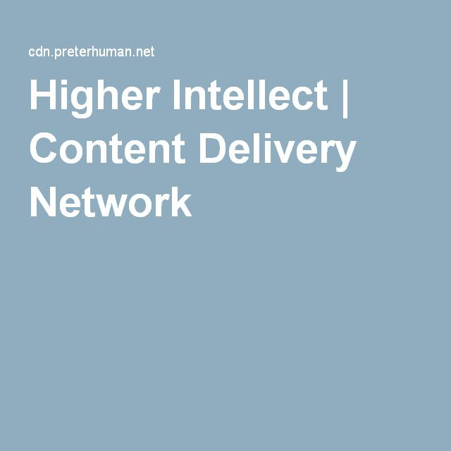 Higher Intellect | Content Delivery Network