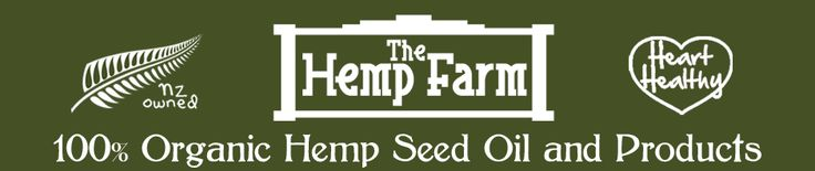 The Hemp Farm New Zealand | Organic Hemp Seed Oil // Natural Remedies