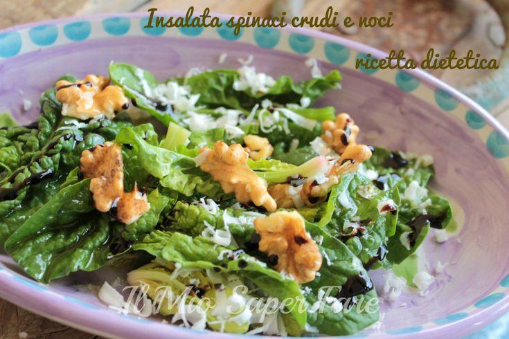Insalata spinaci crudi e noci ricetta dietetica