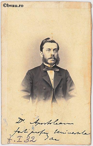 """Dr. Apostoleanu : Profesor, Iaşi. Imagine din colecțiile Bibliotecii """"V.A. Urechia"""" Galați."""