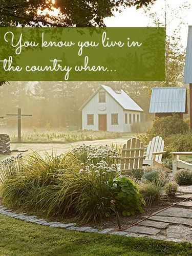 Fill in the blank, and your response may appear in an upcoming issue of Country Living!