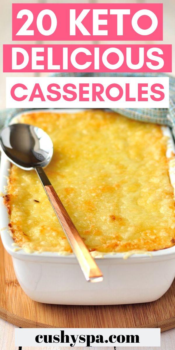 20 Keto Delicious Casseroles
