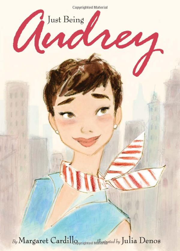 """Just Being Audrey"" - a children's book about Audrey Hepburn!  Must have it!"