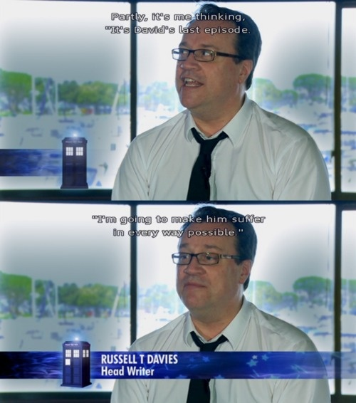 Russell T. Davies is a sick man... i love him!