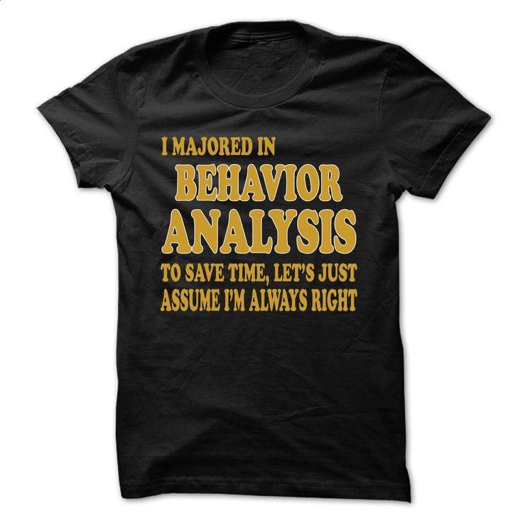 Majored In BEHAVIOR ANALYSIS T Shirt, Hoodie, Sweatshirts - customized shirts #style #T-Shirts