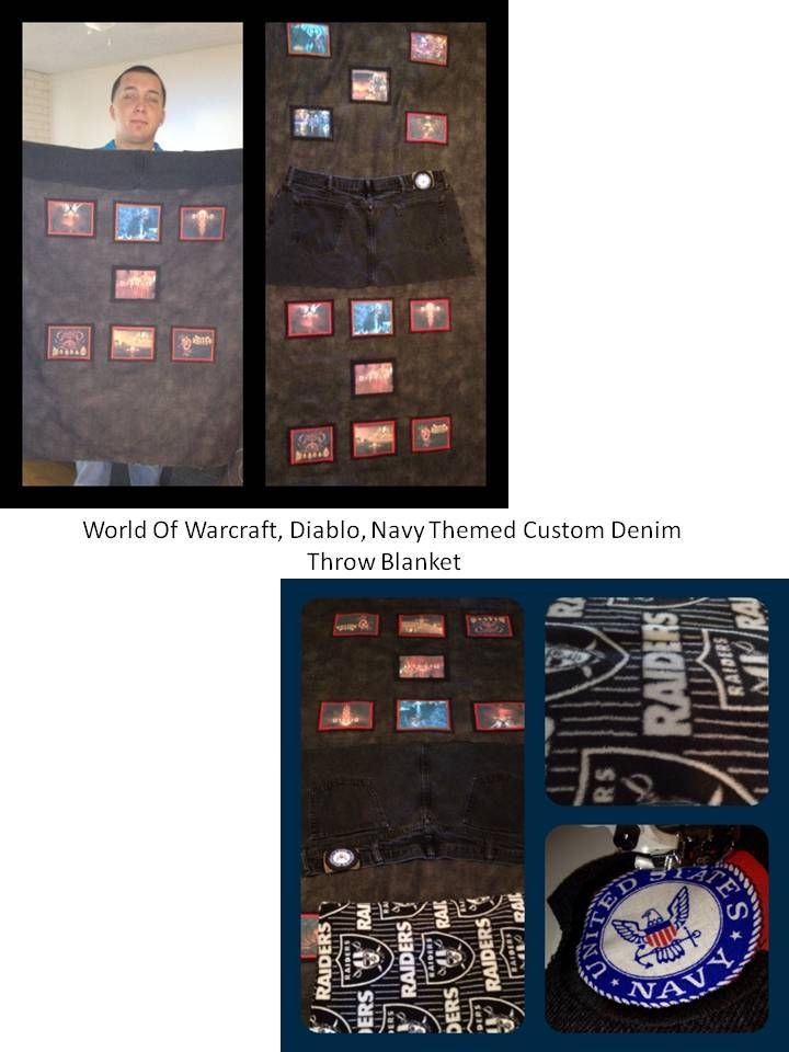 Custom Gaming Throw Blanket Quilt This one was for an avid gamer who loved World Of Warcraft, Diablo PC game, who was in the Navy, loved jeans and loved Raiders.  I combined all that he loved.