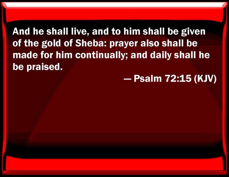 Image result for psalm 72:15 kjv