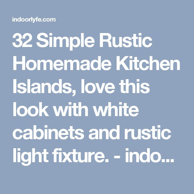 32 Simple Rustic Homemade Kitchen Islands: 25+ Best Ideas About Rustic Light Fixtures On Pinterest