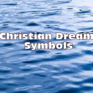 Christian Dream Symbols and Meaning http://www.missionariesofprayer.org/2015/11/christian-dream-symbols-and-meaning/