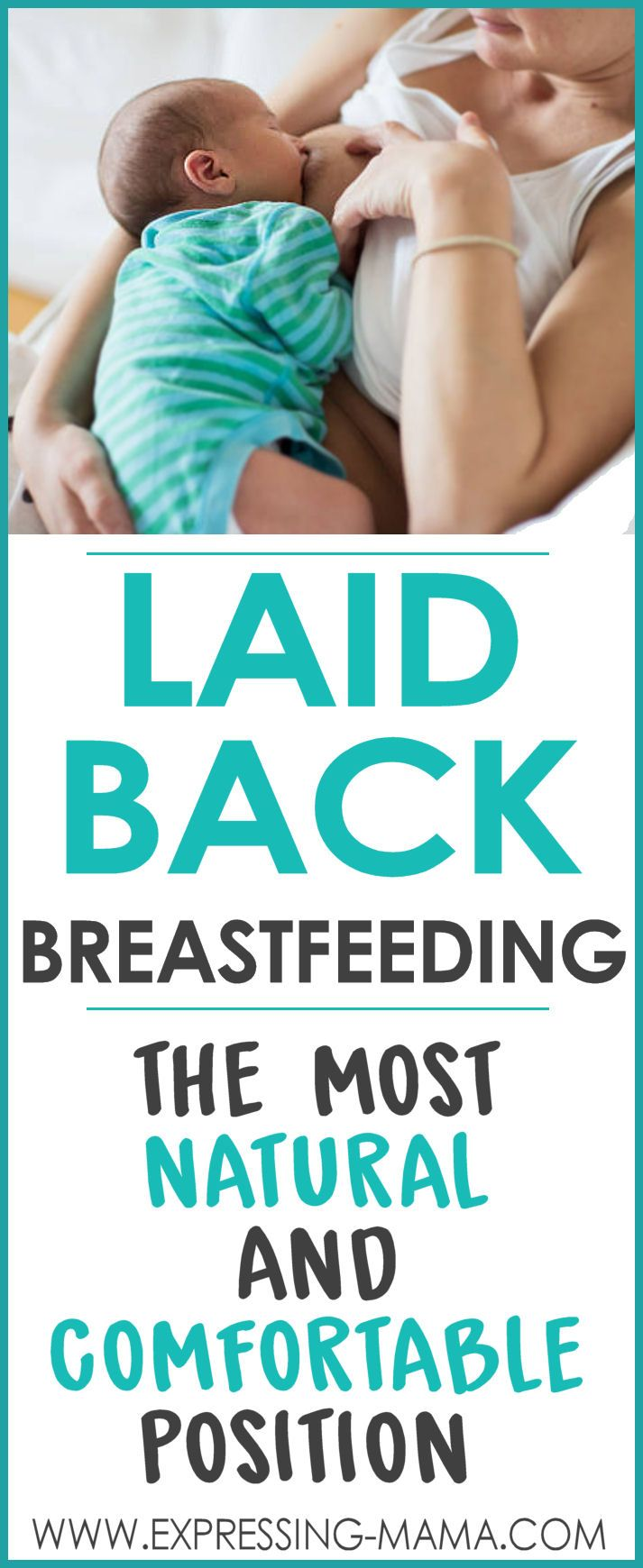 The Laid Back breastfeeding position is an important one new moms don't know about. Not only is it really comfortable but it's easy and flexible too. There are so many benefits to laid back nursing. It's no wonder it's considered the most natural or best breastfeeding position. You may also see it called biological nurturing. Laid Back Breastfeeding - A Position all Nursing Mamas Should Know | Expressing Mama.