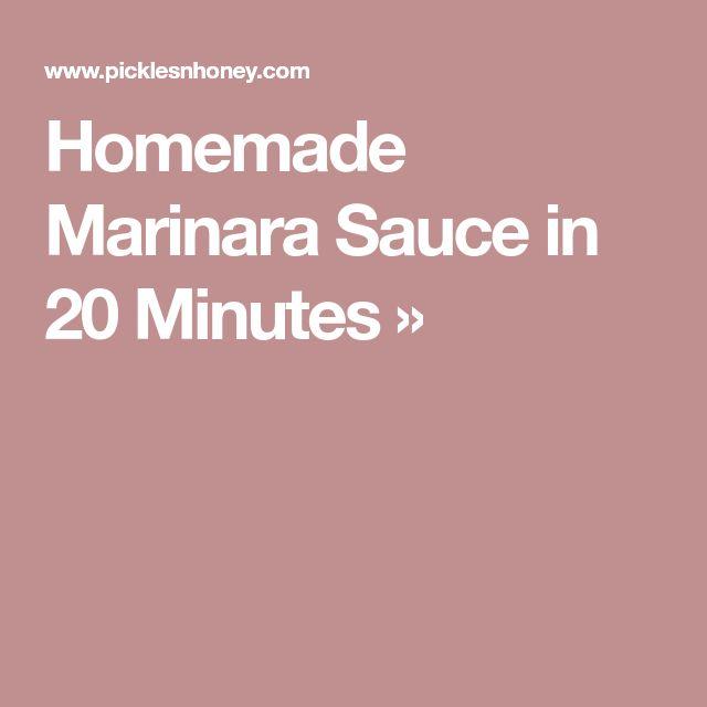 Homemade Marinara Sauce in 20 Minutes »