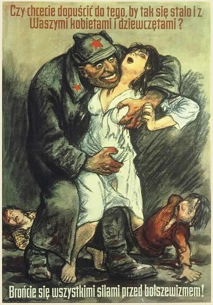 """Poland 1921: """"Do you want this to happen to your women and children? Protect them from the Bolsheviks!"""", by the German artist Willibald Krain"""