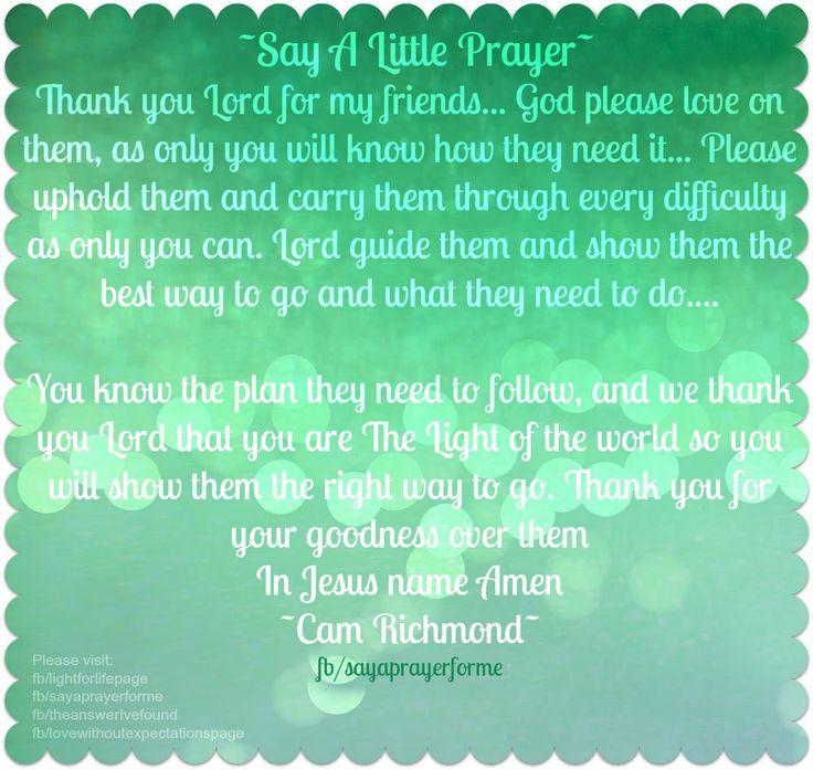 Say a little prayer... ~Cam Richmond~  More at: https://www.facebook.com/sayaprayerforme http://lightforlifewordpress.wordpress.com