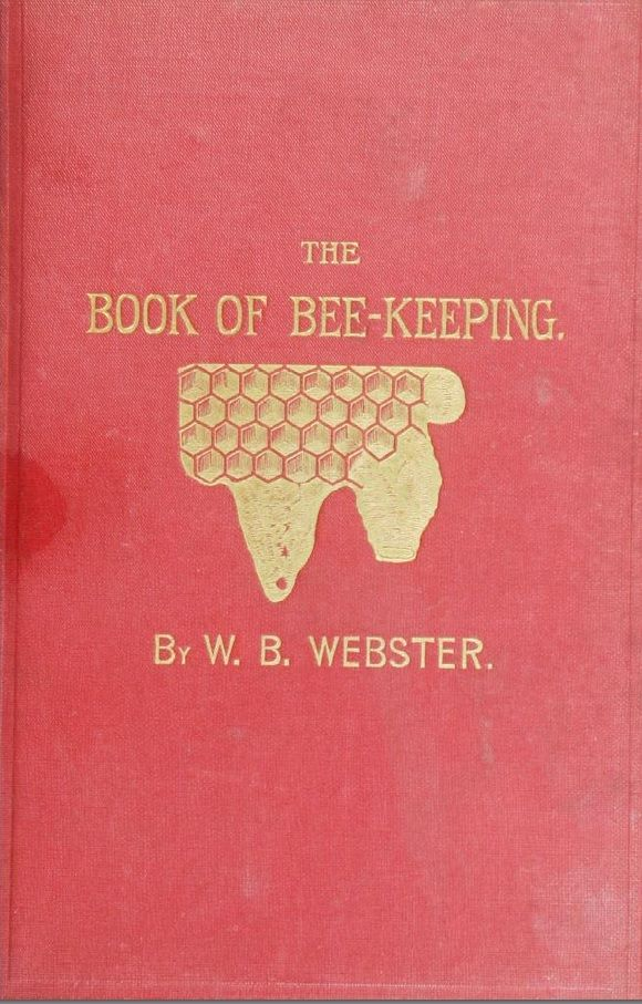 83 best beekeeping literature images on pinterest bee keeping the book of bee keeping a practical and complete manual on the proper management of bees webster w b free download borrow and streaming fandeluxe Choice Image