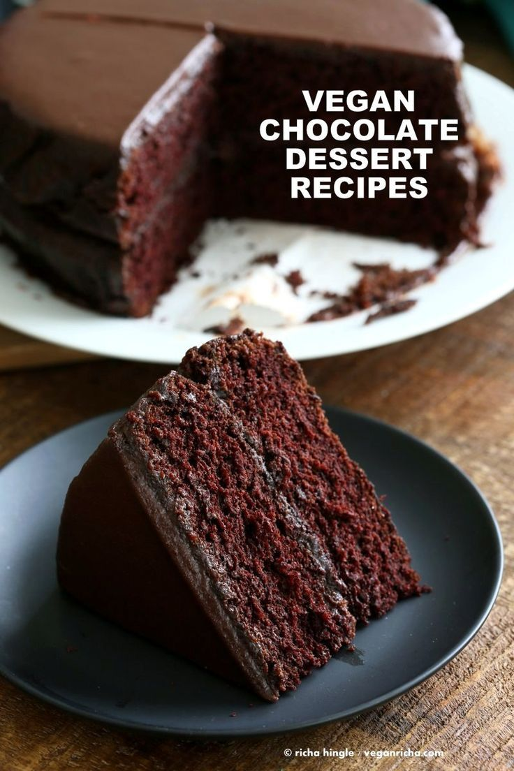 Vegan Chocolate Dessert Recipes for Valentines Day. Chocolate Cake, Brownies, Chocolate Chip Cookies, Chocolate Mousse, Silk Pie. Vegan Chocolate Recipes