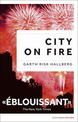 City on Fire est une ode à New York, un roman flamboyant et inoubliable sur l'amour, la trahison et le pardon, sur l'art, la vérité et le rock, et sur cette interrogation : qu'est-ce qui rend la vie digne d'être vécue ?