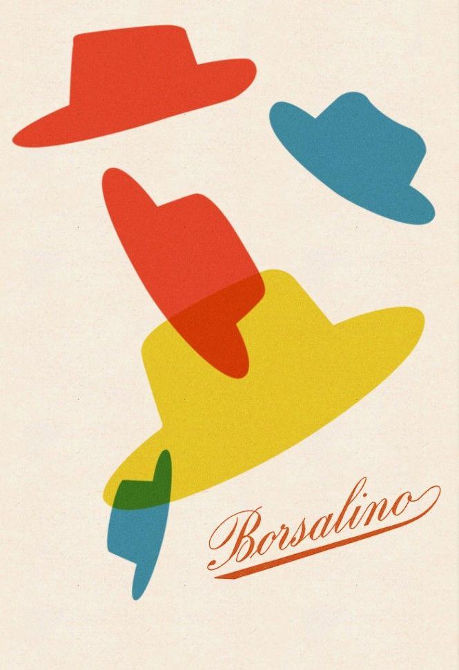 Max Huber, cappelli Borsalino - hats, simplistic, colourful, overlapping, italic writing, contrast.