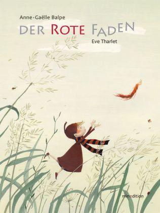 Der rote Faden – Anne-Gaelle Balpe, Eve Tharlet » zwillingswelten - doppelgemoppelt