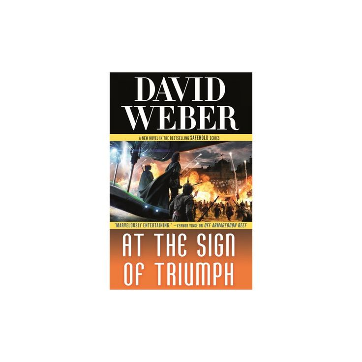 At the Sign of Triumph (Hardcover) (David Weber)