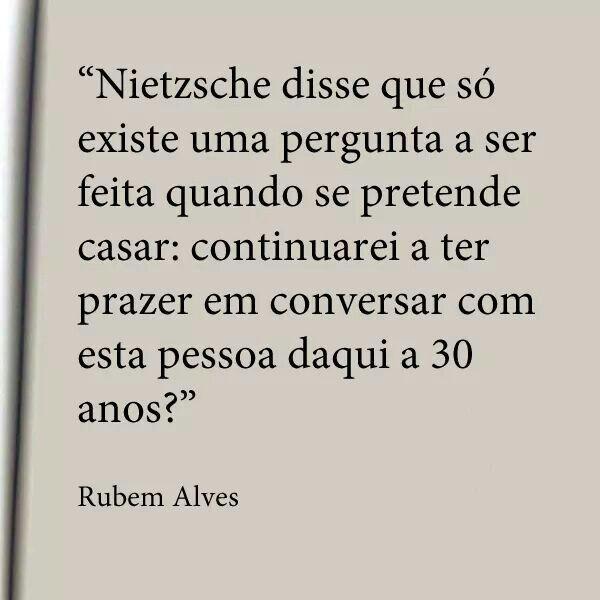 —Rubem Alves