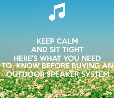 A Complete Buying Guide for an Outdoor Speaker System