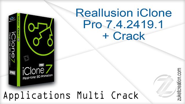 Reallusion iClone Pro 7 4 2419 1 + Crack - | Apps Full Version