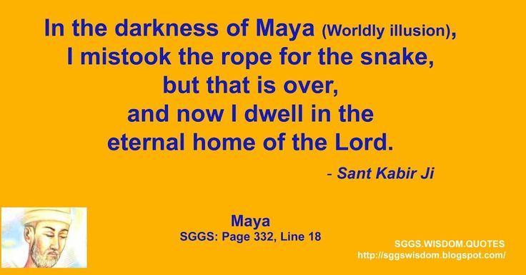 "Sant Kabir Ji on ""Maya"". Sikh Sri Guru Granth Sahib Ji Quote. Sikh Quotes of Wisdom and Inspiration."