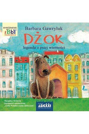 Dżok. Legenda o psiej wierności - Barbara Gawryluk
