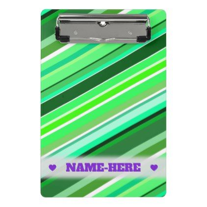 Custom Name  Various Shades of Green Stripes Mini Clipboard - pattern sample design template diy cyo customize