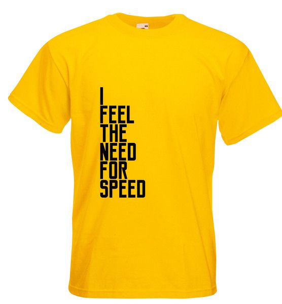This Mens Racing Karting T Shirt With I Feel The Need For Speed Slogan Is Designed And Printed By Tiger Prints UK