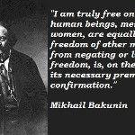 #QUOTE: Mihail Bakunin(1814-1876) on #Freedom. #Anarchism #Politics #Quotes #Revolution #Socialism