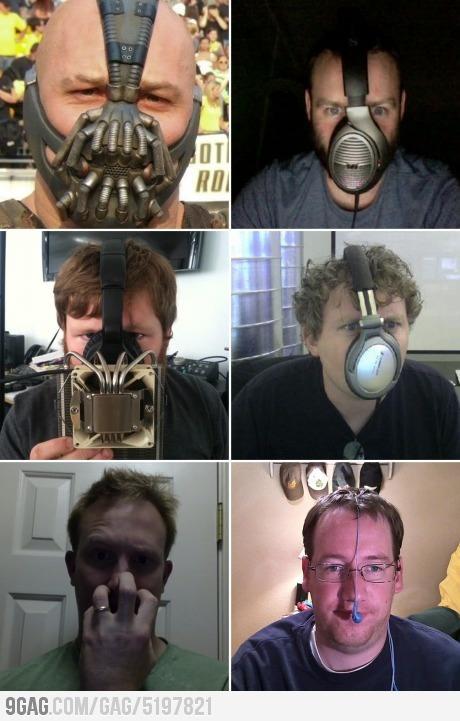 Do I look like Bane?
