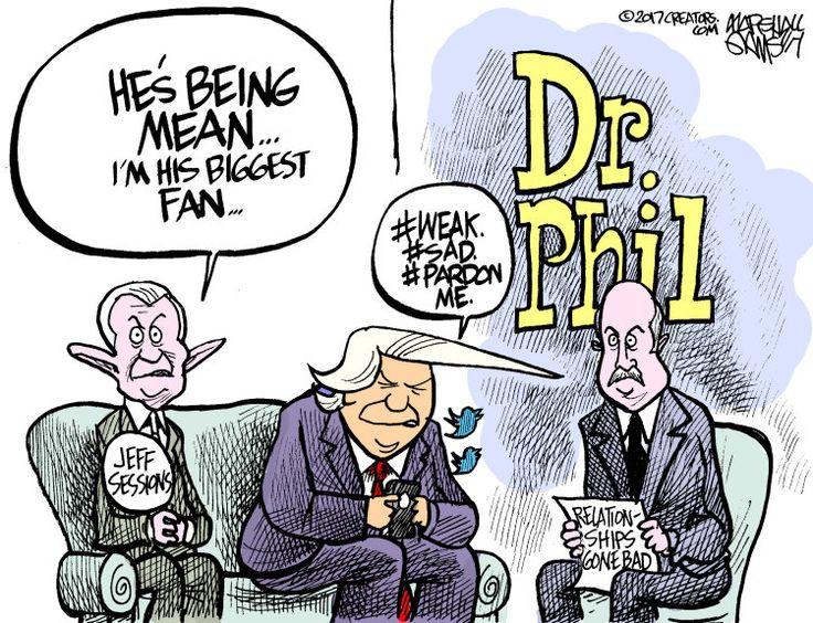 Political cartoon U.S. Trump Sessions tweets Dr. Phil
