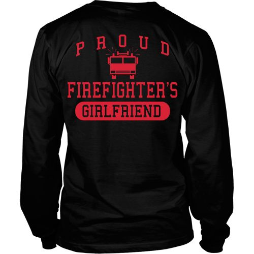 Proud firefighters Girlfriend - Back Design