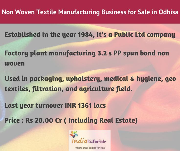 Profitable Non Woven Textile Manufacturing Business for Sale in Odhisa  To know more, contact +91-7506 242 133 or email us at  info@indiabizforsale.com