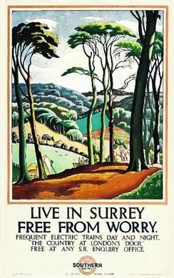 The better known Ethelbert White poster 'Live in Surrey, free from worry' from 1926.