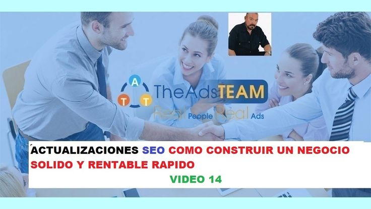 TheAdsTEAM español 14  actualizaciones SEO con Jorge Ivan Franco THEADSTEAM