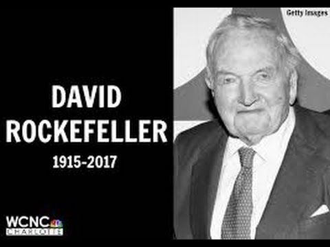 NEW!! DAVID ROCKEFELLER'S DEATH AND THE IMPACT ON HUMANITY - YouTube