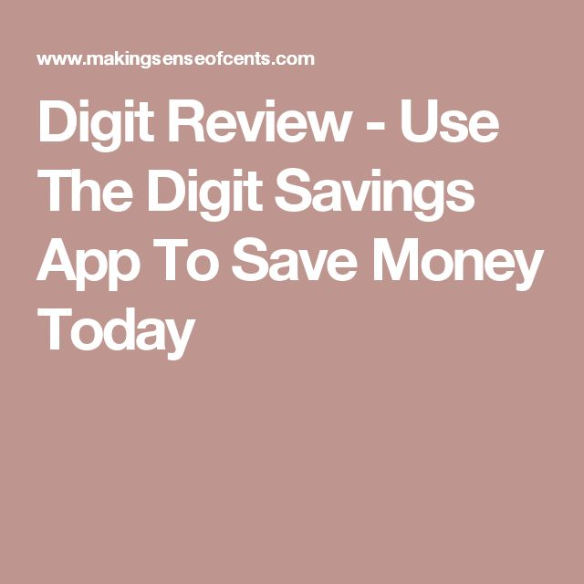 Digit Review - Use The Digit Savings App To Save Money Today