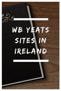 WB Yeats sites in Ireland