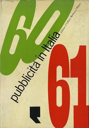 By Franco Grignani, 1961, Pubblicità in Italia, L'Ufficio Moderno, Milan, Italy.