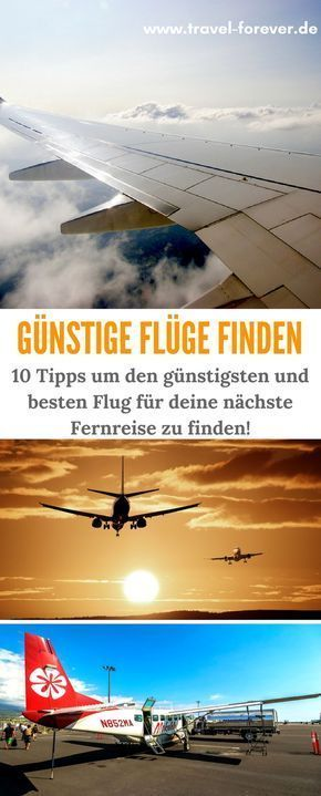 10 Tipps um günstige Flüge zu finden. | Budget | Flug | Kosten | Flug finden | Flug buchen | Flugbuchung | Reise | Tipps