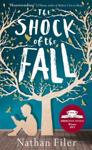 The Shock of the Fall by Nathan Filer | Warm, humourous and convincing portrayal of mental illness | bookstoker.com
