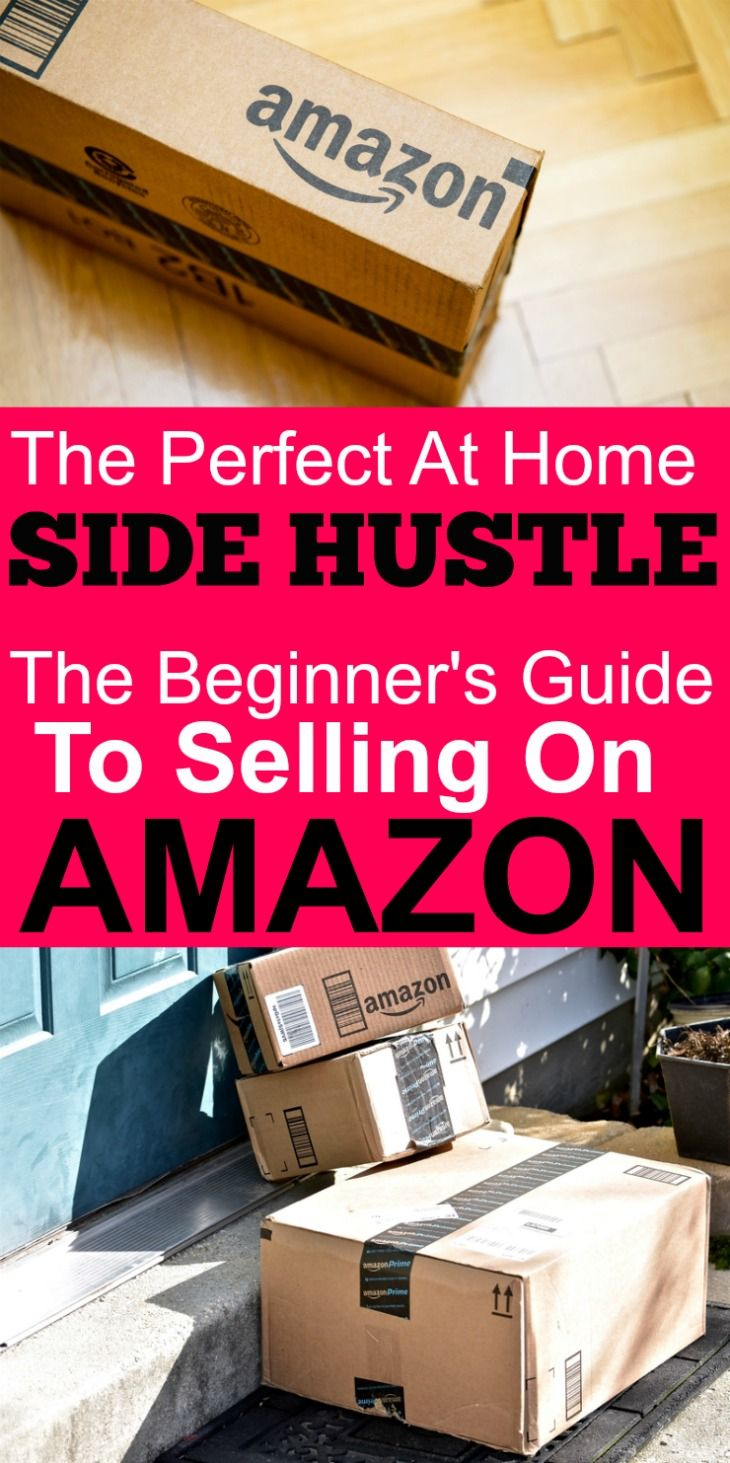 Looking to make some extra money from home? Selling on Amazon could be the perfect at home side hustle for you. Check out this beginner's guide to selling on Amazon. #affiliate
