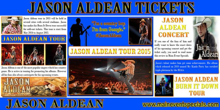 Visit this site http://maineventspecials.com/jason-aldean-concert-tickets-and-tour/ for more information on Jason Aldean tickets. Concerts are a vital part of everyone's life. All of us have different preferences and all of us like some bands or singers, while disliking others. Whenever a concert is in town, people rush to buy tickets. Therefore it is important that you choose for the best Jason Aldean tickets and have fun during the show. Follow us: http://maineventspecials.blogspot.com/