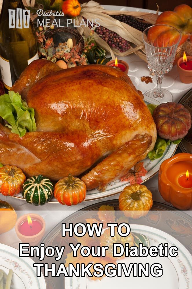 How to enjoy your diabetic thanksgiving and avoid going into holiday mode