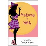 Payback's a Witch (contemporary romance with a sprinkle of magic) (Kindle Edition)By Rachel Astor