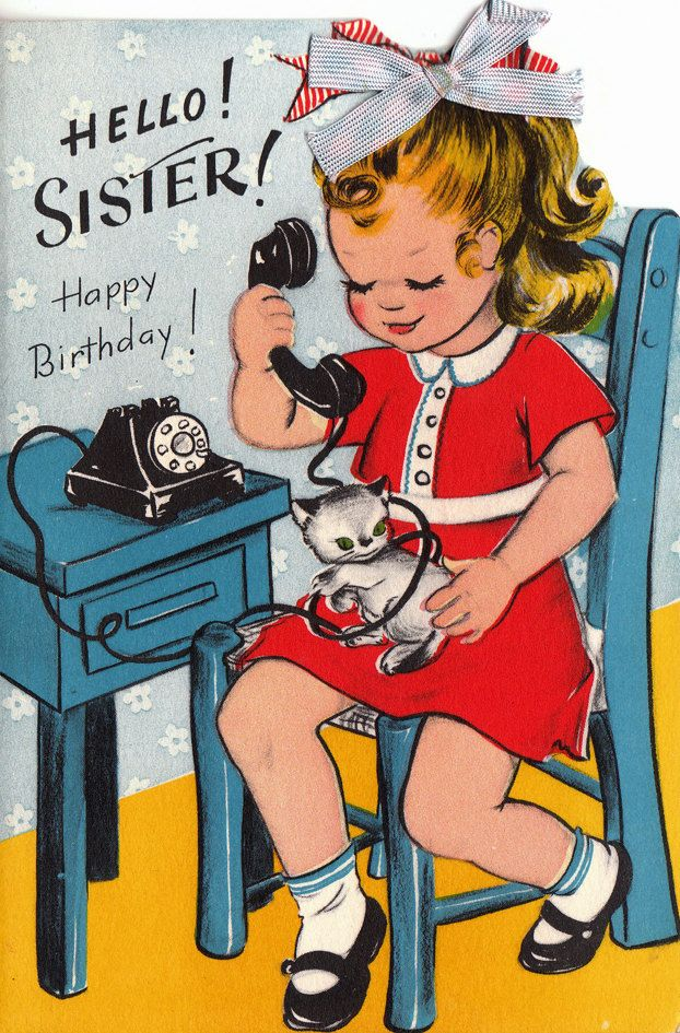 vintage sisters photo | Vintage 1950s Hello Sister Happy Birthday Greetings Card (B66a)
