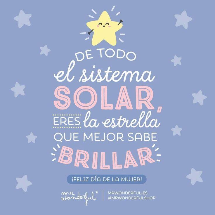 ¡Feliz Día de la Mujer! #mrwonderful #quote #FelizDiaDeLaMujer